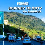 Bangalore to Ooty -Planning for Ooty trip from Bangalore? Here are some important things you should know.